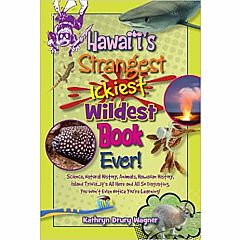 HAWAII'S STRANGEST ICKIEST WILDEST BOOK EVER